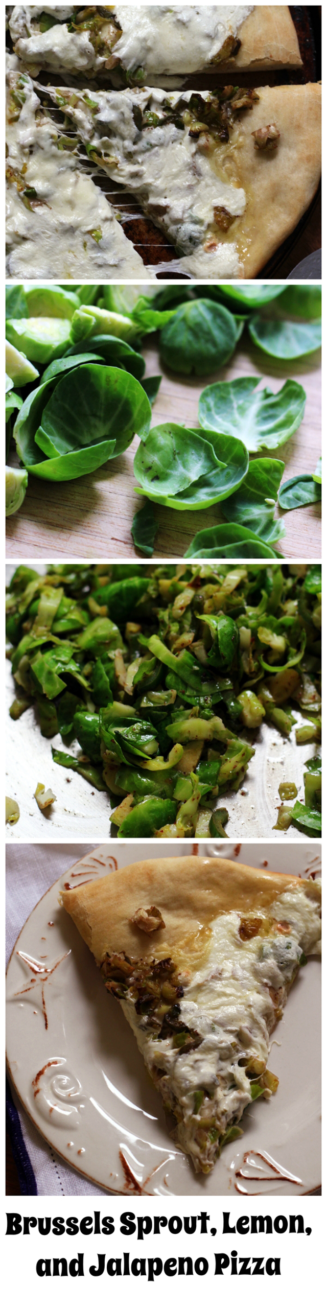 brussels sprout, lemon, and jalapeno pizza