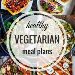 Healthy Vegetarian Meal Plan – 1.21.17