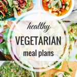 Healthy Vegetarian Meal Plan – 4.08.17