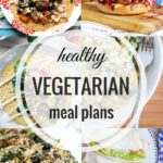 Healthy Vegetarian Meal Plan – 8.26.17
