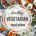 Healthy Vegetarian Meal Plan – 6.30.18