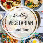 Healthy Vegetarian Meal Plan – 8.4.18