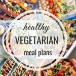 Healthy Vegetarian Meal Plan – 9.15.18