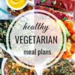 Healthy Vegetarian Meal Plan – 11.17.18