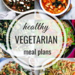 Healthy Vegetarian Meal Plan – 12.1.18
