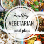 Healthy Vegetarian Meal Plan – 1.5.19