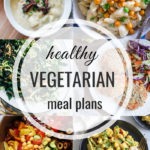 Healthy Vegetarian Meal Plan – 1.20.19