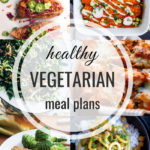 Healthy Vegetarian Meal Plan – 3.23.19