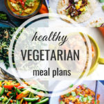 Healthy Vegetarian Meal Plan – 3.9.19