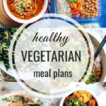 Healthy Vegetarian Meal Plan – 3.4.19