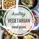 Healthy Vegetarian Meal Plan – 4.6.19