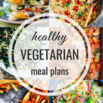 Healthy Vegetarian Meal Plan 6.22.19