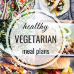 Healthy Vegetarian Meal Plan – 6.29.19