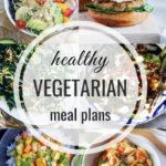 Healthy Vegetarian Meal Plan – 6.15.19