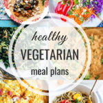 Healthy Vegetarian Meal Plan – 7.20.19
