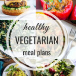 Healthy Vegetarian Meal Plan – 8.3.19