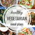 Healthy Vegetarian Meal Plan – 8.17.19