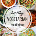 Healthy Vegetarian Meal Plan – 10.26.19