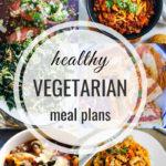 Healthy Vegetarian Meal Plan – 10.19.19