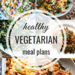 Healthy Vegetarian Meal Plan 11.16.19