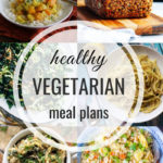 Healthy Vegetarian Meal Plan – 11.23.19