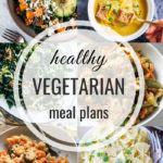 Healthy Vegetarian Meal Plan – 11.2.19