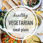 Healthy Vegetarian Meal Plan – 12.28.19