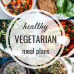 Healthy Vegetarian Meal Plan – 12.7.19