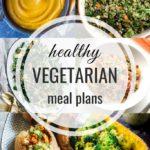 Healthy Vegetarian Meal Plan – 1.25.20