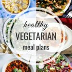 Healthy Vegetarian Meal Plan – 2.15.20