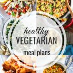 Healthy Vegetarian Meal Plan – 3.7.20