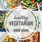 Healthy Vegetarian Meal Plan – 3.14.20
