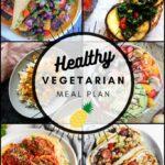 Healthy Vegetarian Meal Plan – 8.15.20