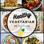 Healthy Vegetarian Meal Plan – 8.22.20