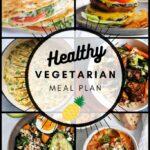 Healthy Vegetarian Meal Plan – 9.5.20