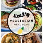Healthy Vegetarian Meal Plan – 2.13.21