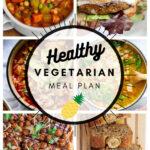 Healthy Vegetarian Meal Plan – 3.6.21