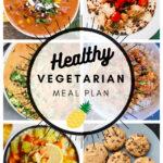 Healthy Vegetarian Meal Plan – 3.13.21