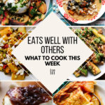 What To Cook This Week – 7/10/21