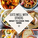 What To Cook This Week – 7/24/21