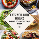 What To Cook This Week – 7/3/21