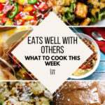 What To Cook This Week – 8/28/21