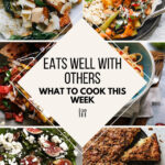 What To Cook This Week – 8/7/21